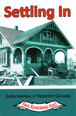 Settling In: Early Home of Western Canada  book cover